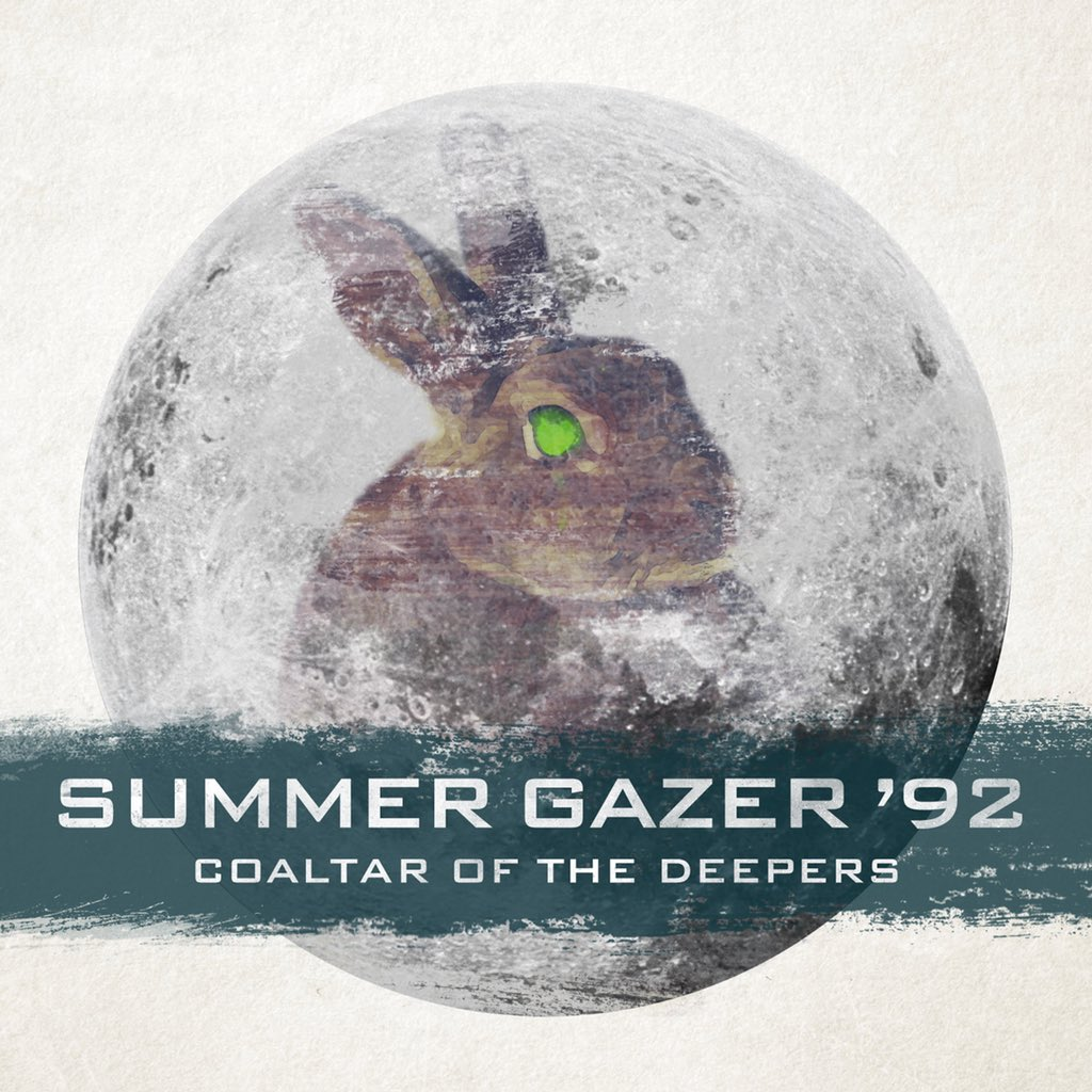 "Coaltar of the Deepers – ""SUMMER GAZER '92"""